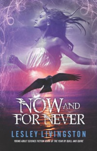 now and for never -lesley livingston