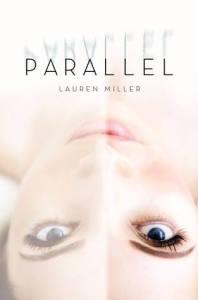 parallel -lauren miller