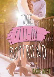 the fill-in boyfriend -kasie west