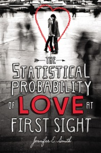 the statistical probability of love at first sight -jennifer E smith