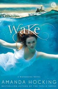 wake -amanda hocking