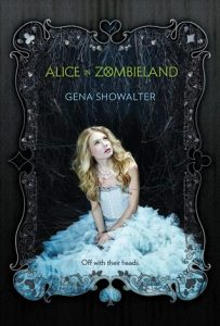 alice in zombieland -gena showalter