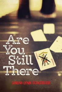 are you still there -sarah lynn scheerger