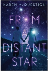 from a distant star -karen mcquestion