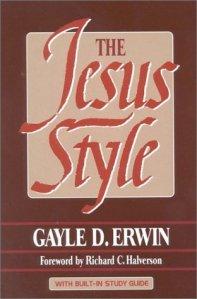 jesus style -gayle D. erwin