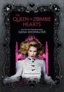 the queen of zombie hearts -gena showalter
