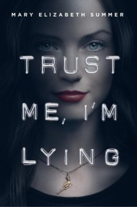 trust me, im lying -mary elizabeth summer