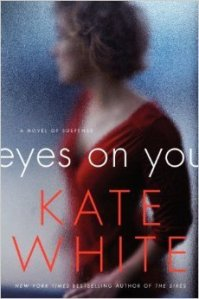eyes on you -kate white