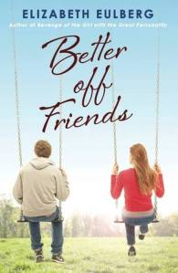 better off friends -elizabeth eulberg