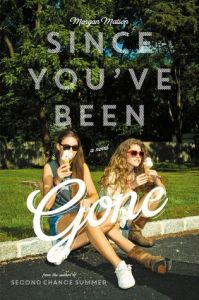 since you've been gone -morgan matson
