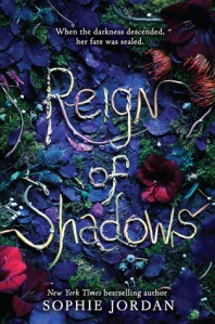 reign of shadows -sophie jordan