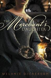 the merchant's daughter -melanie dickerson
