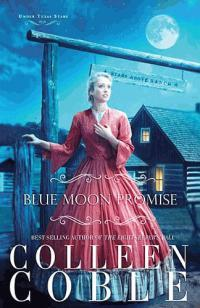 blue moon promise -colleen coble