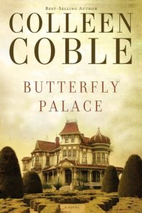 butterfly palace -colleen coble