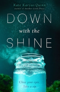 down with the shine -kate karyus quinn
