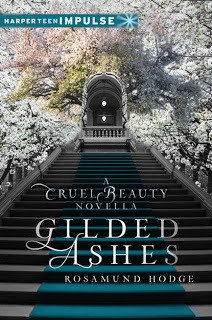 gilded ashes -rosamund hodge