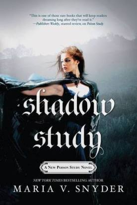 shadow study -maria v. snyder