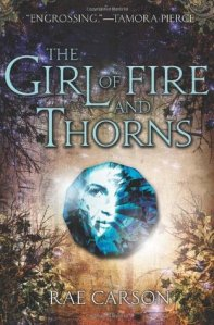 the girl of fire and thorns -rae carson