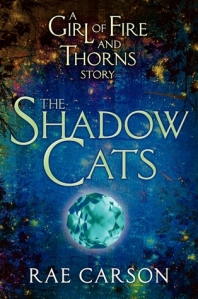 the shadow cats -rae carson