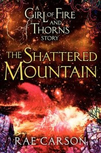 the shattered mountain -rae carson