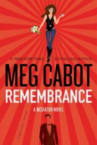 remembrance -meg cabot