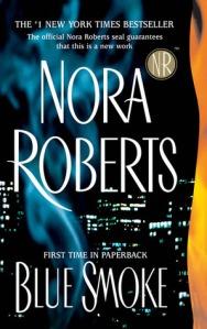 blue smoke -nora roberts