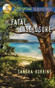 fatal disclosure -sandra robbins