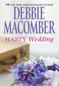 hasty wedding -debbie macomber