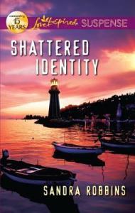 shattered identity -sandra robbins
