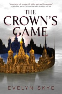 the crown's game -evelyn skye