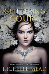 the glittering court -richelle mead