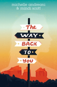 the way back to you -michelle andreani and mindi scott