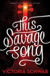 this savage song -victoria schwab