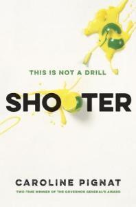 shooter -caroline pignat
