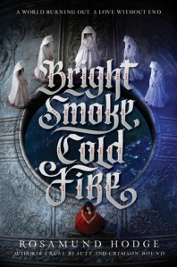 bright-smoke-cold-fire-rosamund-hodge