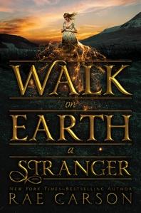 walk-on-earth-a-stranger-rae-carson