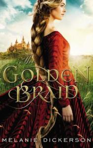 the golden braid -melanie dickerson