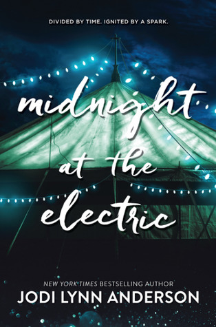 midnight at the electric -jodi lynn anderson