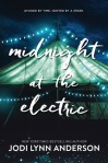 midnight at the electric -jodi lynn anderson