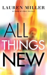 all things new -lauren miller