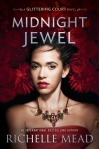 midnight jewel -richelle mead
