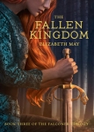 the fallen kingdom -elizabeth may