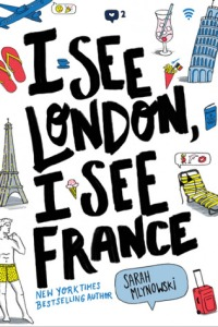 i see london, i see france -sarah mlynowski