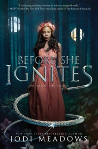 before she ignites -jodi meadows