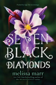 seven black diamonds -melissa marr