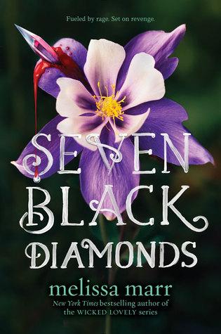 seven black diamonds -melissa marr
