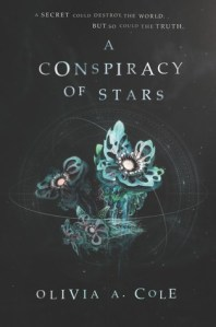 a conspiracy of stars -olivia a cole