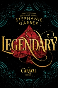 legendary -stephanie garber