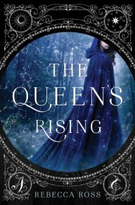 the queen's rising -rebecca ross