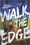 walk the edge -katie mcgarry